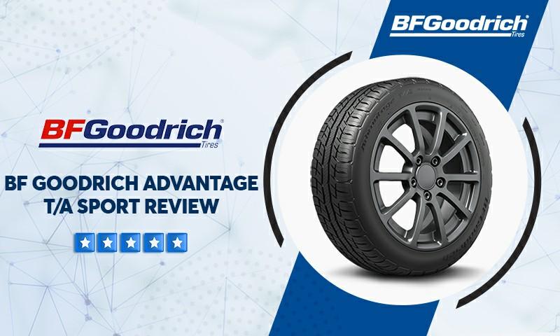 BFGoodrich Advantage T/A Sport reviews