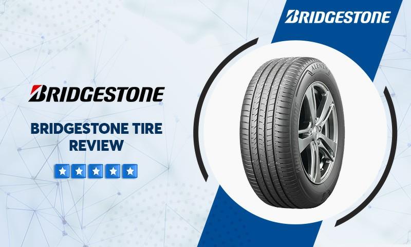 bridgestone tire review