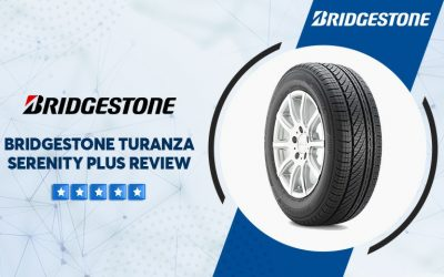 Bridgestone Turanza Serenity Plus Tire Reviews