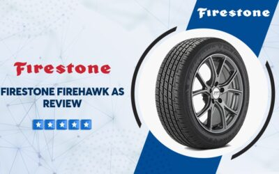 Firestone Firehawk AS Reviews – All You Need To Know