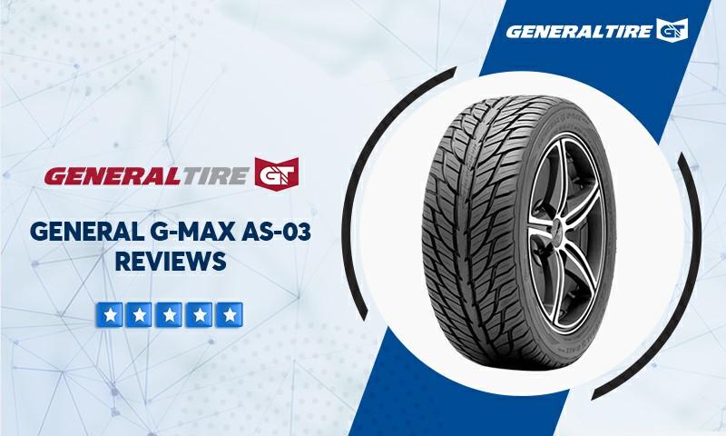 General G MAX AS 03 Reviews
