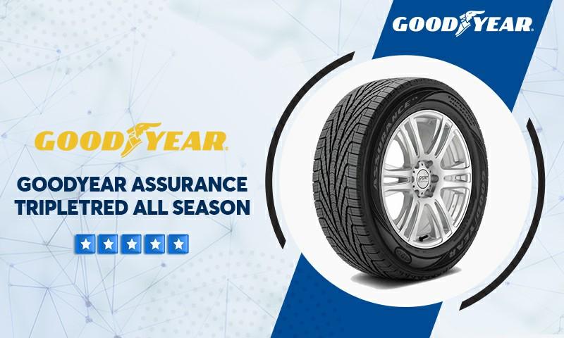 Goodyear Assurance TripleTred All Season Reviews
